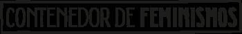 Logotipo Contenedor de Feminismos